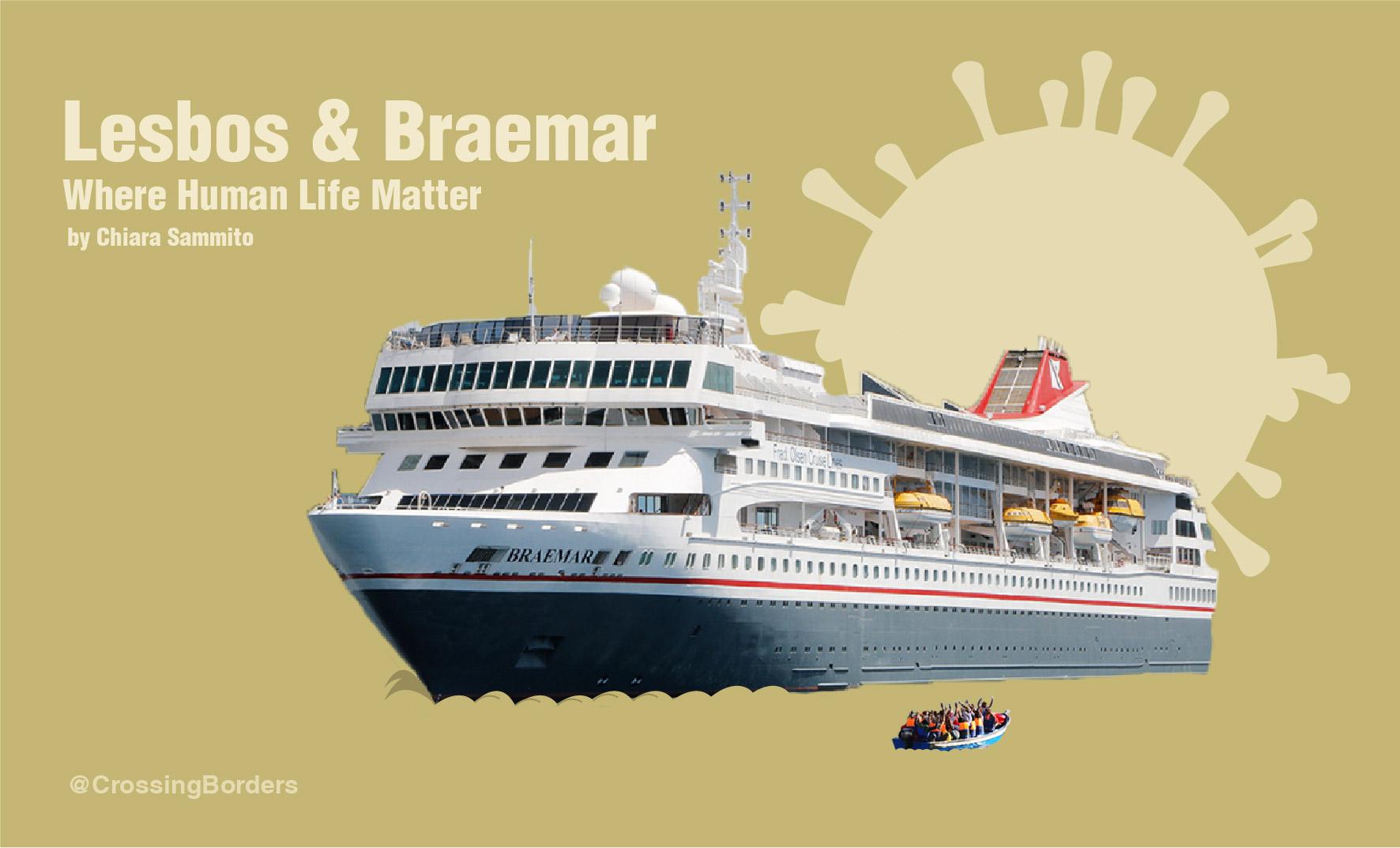 Lesbos & Braemar – Where Human Life Matter