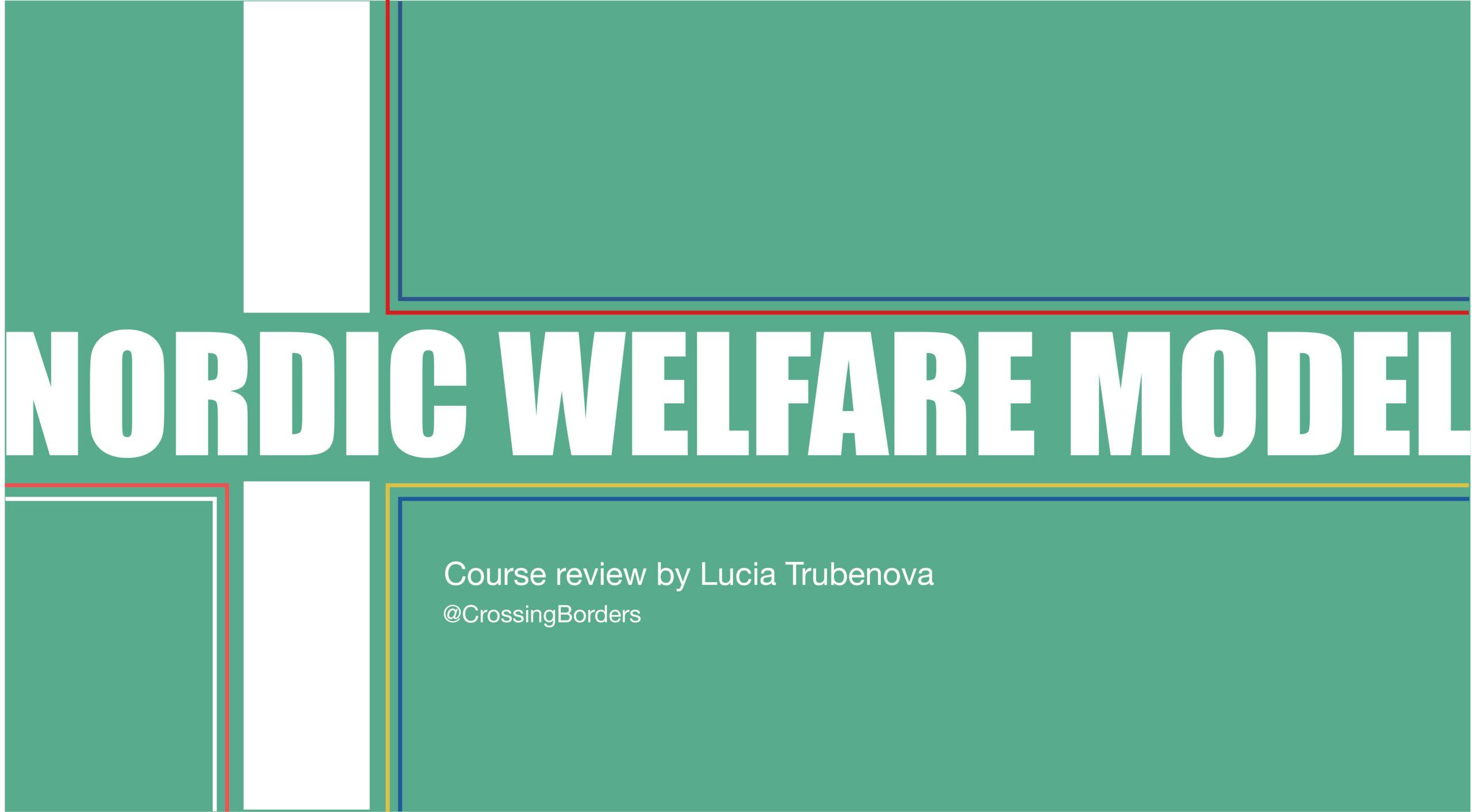 About the Nordic Welfare Model Course – By Lucia Trubenova